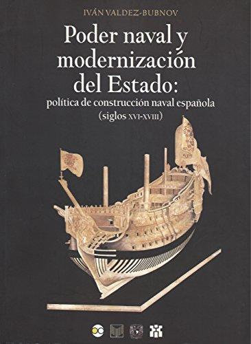 Poder naval y modernización del Estado: Política de construcción ...