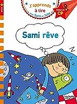 Sami et Julie CP Niveau 1 Sami rêve d'Isabelle Albertin