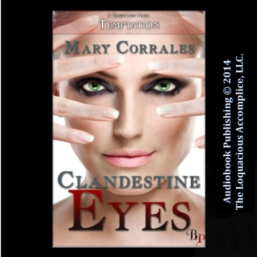 Clandestine Eyes audiobook cover art