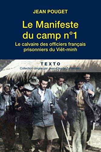 Le manifeste du camp n°1 : Le calvaire des officiers français prisonniers du Viêt-minh