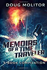 Memoirs of a Time Traveler - 3 Book Compilation: Time Amazon Series Paperback