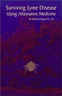 Surviving Lyme Disease Using Alternative Medicine