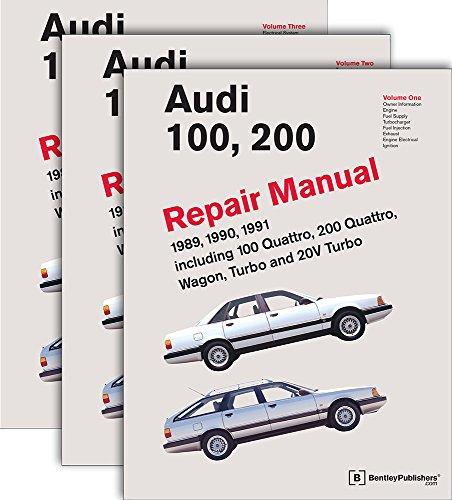 Audi 100, 200 Repair Manual--1989-1991: Including 100 Quattro, 200 Quattro, Wagon, Turbo and 20-Valve Models: Pt. 1 (Audi 100, 200 Official Factory ... Quattro, Wagon, Turbo and 20-valve Models)
