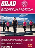 Gilad: Bodies in Motion: 30th Anniversary...