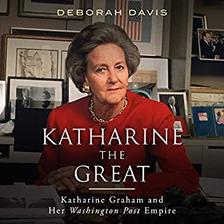 Katharine the Great     Katharine Graham and Her Washington Post Empire              By:                                                                                                                                 Deborah Davis                               Narrated by:                                                                                                                                 January LaVoy                      Length: 10 hrs and 31 mins     19 ratings     Overall 4.1