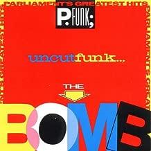 Parliament's Greatest Hits -- Uncut Funk...The Bomb