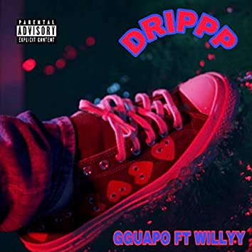 Drippp (feat. WILLYY)