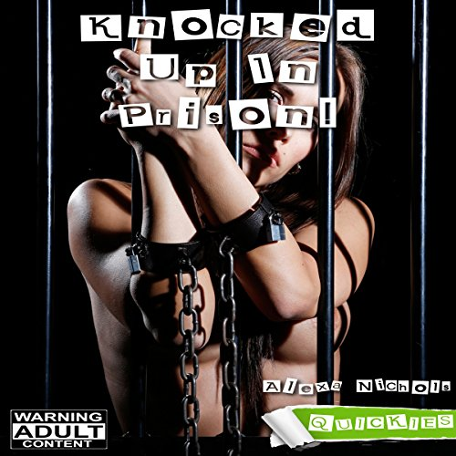 Knocked up in Prison! audiobook cover art
