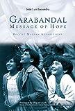 Garabandal Message of Hope: Recent Marian Apparitions (English Edition)