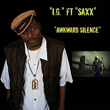 Awkward Silence (feat. Saxx)