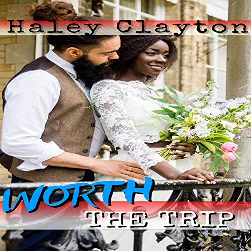 Worth the Trip cover art