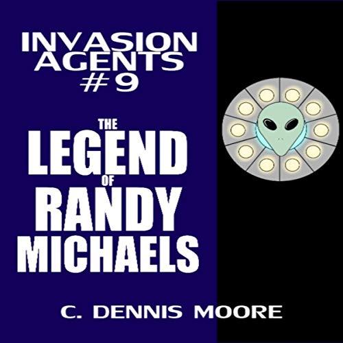Invasion Agents: The Legend of Randy Michaels Titelbild