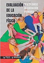 Evaluación de la Educación Física 1º y 2º Curso de Educación Primaria