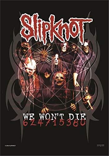 Slipknot,We Won'T Die, Fahne