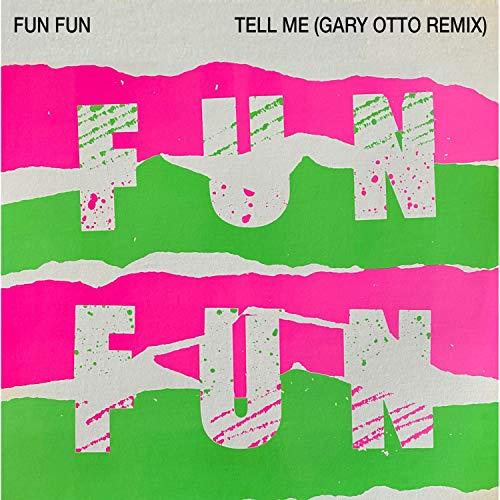 Tell Me (Gary Otto Remix)