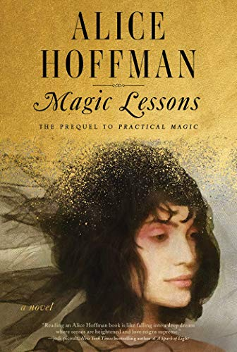 Magic Lessons: The Prequel to Practical Magic by [Alice Hoffman]