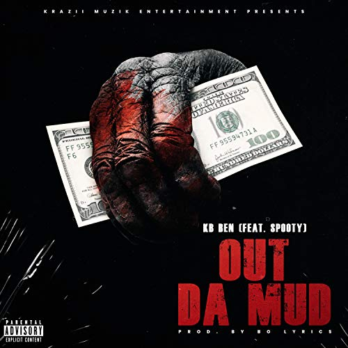 Out Da Mud (feat. Spooty) [Explicit]