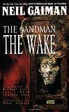 Sandman, The: The Wake - Book X