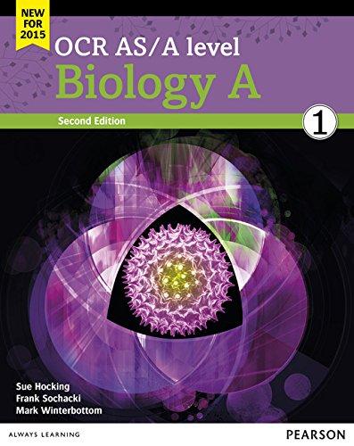 OCR AS/A Level Biology A 2015: OCR AS/A level Biology A Student Book 1 + ActiveBook Student Book 1 + ActiveBook (OCR GCE