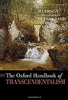 The Oxford Handbook of Transcendentalism (Oxford Handbooks)
