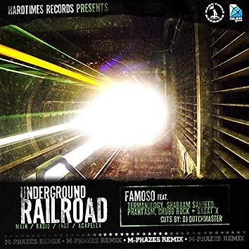 Underground Railroad (feat. Famoso, Termanology, Shabaam Sahdeeq, Phantasm, Chubb Rock & Sadat X) [Remixes]