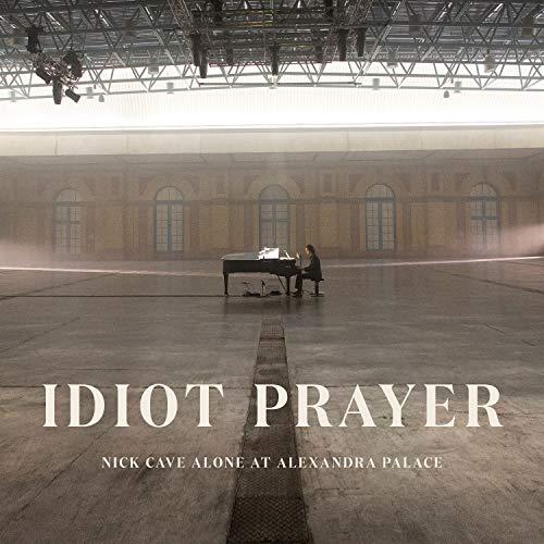 Idiot Prayer (Nick Cave Alone at Alexandra Palace) [Explicit]