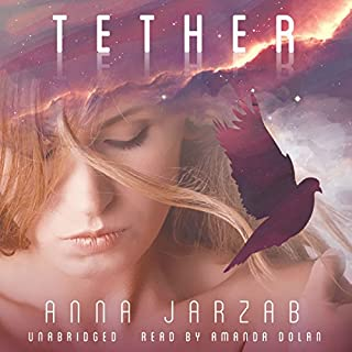 Tether     The Many-Worlds Trilogy, Book 2              By:                                                                                                                                 Anna Jarzab                               Narrated by:                                                                                                                                 Amanda Dolan                      Length: 8 hrs and 44 mins     225 ratings     Overall 4.5