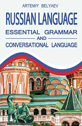 Download Russian Language: Essential Grammar and Conversational Language 1539857263