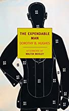Best the expendable man dorothy hughes Reviews