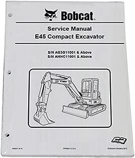 Bobcat E45 Compact Excavator Repair Workshop Service Manual - Part Number # 6989437