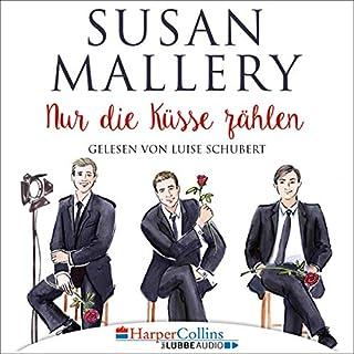 Nur die Küsse zählen     Fool's Gold 5              Autor:                                                                                                                                 Susan Mallery                               Sprecher:                                                                                                                                 Luise Schubert                      Spieldauer: 9 Std. und 47 Min.     6 Bewertungen     Gesamt 5,0