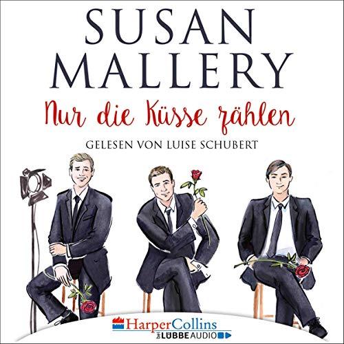 Nur die Küsse zählen     Fool's Gold 5              Autor:                                                                                                                                 Susan Mallery                               Sprecher:                                                                                                                                 Luise Schubert                      Spieldauer: 9 Std. und 47 Min.     5 Bewertungen     Gesamt 5,0