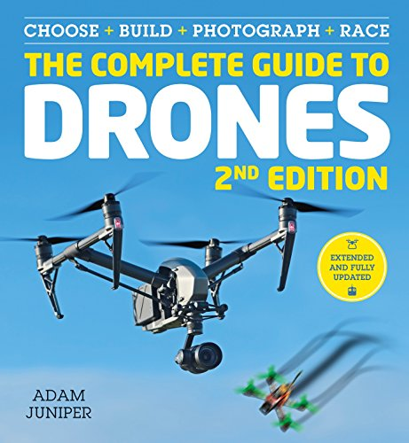 The Complete Guide to Drones Extended 2nd Edition (English Edition)