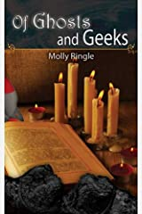 Of Ghosts and Geeks Kindle Edition