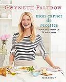 Les secrets de cuisine de Gwyneth Paltrow (Hors collection) - Format Kindle - 9782501075749 - 14,99 €