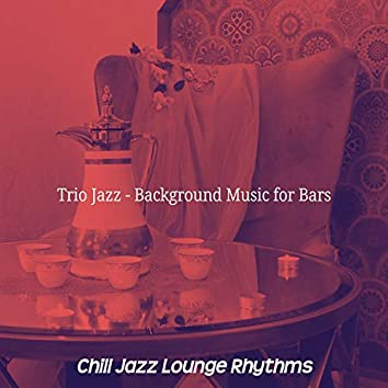 Trio Jazz - Background Music for Bars