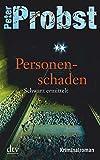 Personenschaden: Schwarz ermittelt Kriminalroman (Anton Schwarz 2)