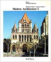 Modern Architecture Volume 1 (History of World Architecture)
