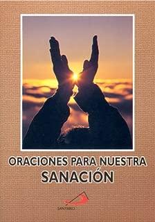 Oraciones Para Nuestra Sanación (Spanish Edition)