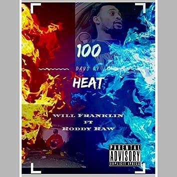 100 Days of Heat