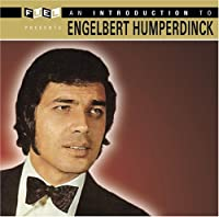 Introduction to Englebert Humperdinck