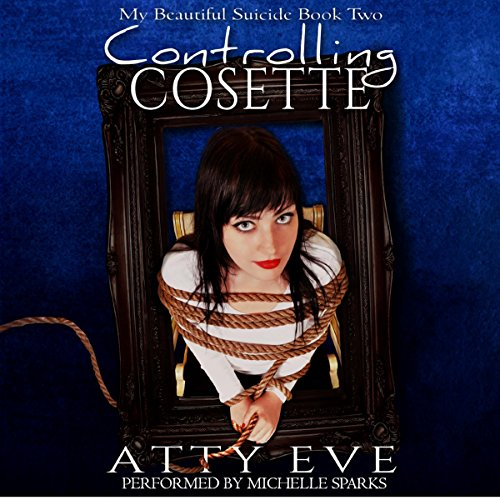 Controlling Cosette Audiobook By Atty Eve cover art