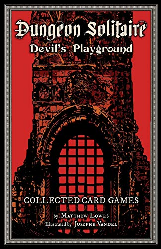 Dungeon Solitaire: Devil's Playground: Collected Card Games