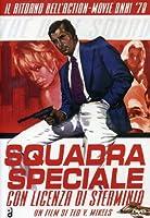 Squadra Speciale Con Licenza Di Sterminio [Italian Edition]