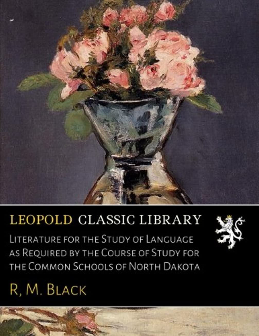 グループギター散文Literature for the Study of Language as Required by the Course of Study for the Common Schools of North Dakota