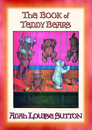 The BOOK of TEDDY BEARS - Adventures of the Teddy Bears (English Edition)