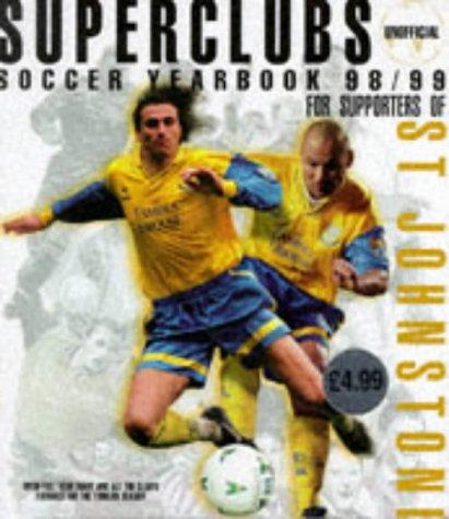 St. Johnstone 1998/99: Soccer Yearbook (Superteams)