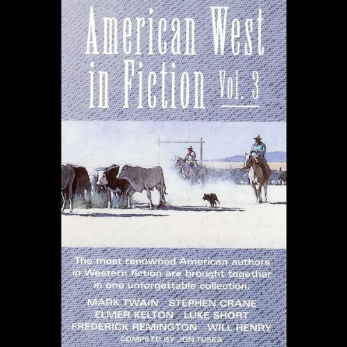 American West in Fiction, Volume 3 audiobook cover art