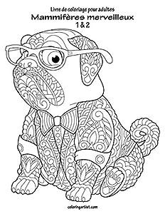 Livre de coloriage pour adultes Mammifères merveilleux 1 & 2