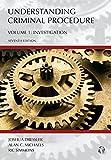 Understanding Criminal Procedure, Volume One: Investigation